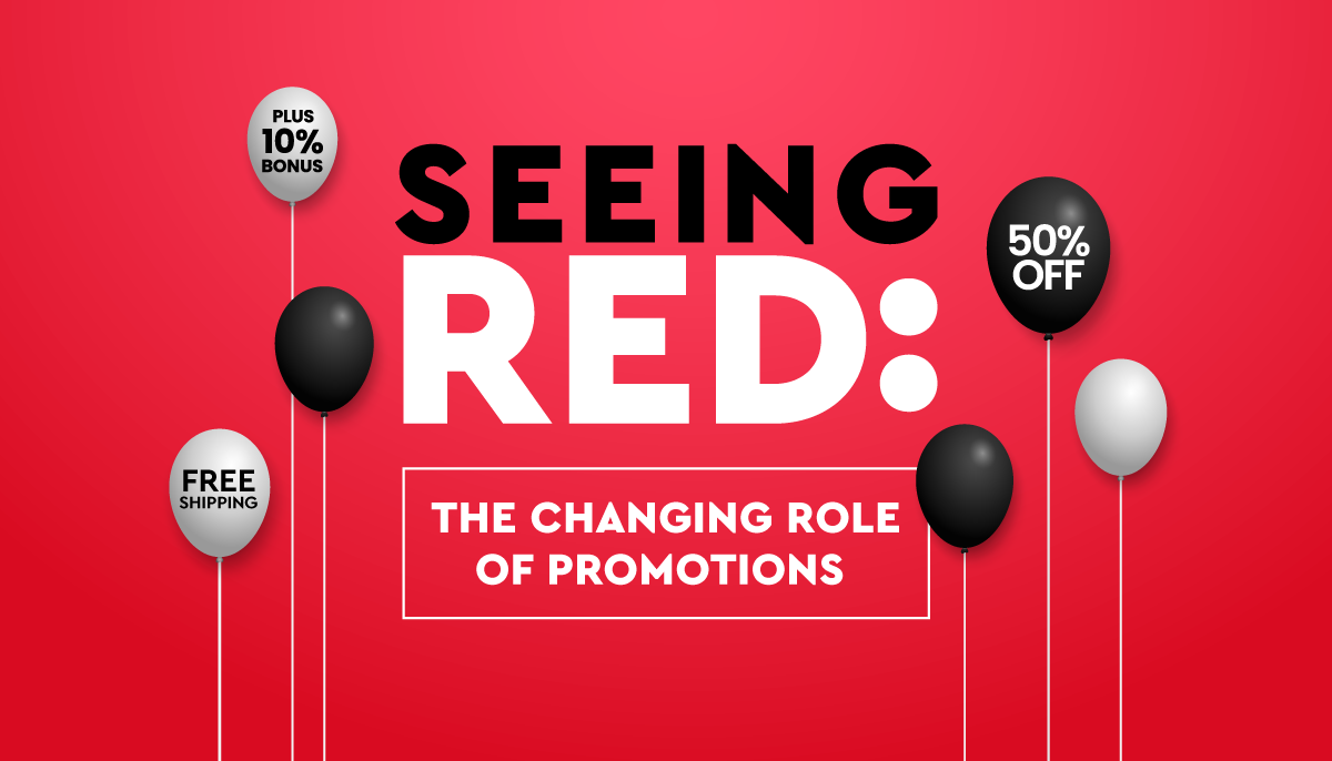 Seeing Red: The Changing Role Of Promotions